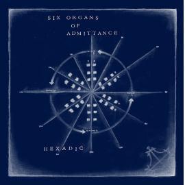 Hexadic - Six Organs Of Admittance