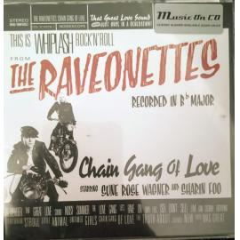 Chain Gang Of Love - The Raveonettes