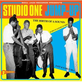 Studio One Jump-Up (The Birth Of A Sound: Jump-up Jamaican R&B, Jazz & Early Ska) - Various Production