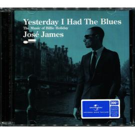 Yesterday I Had The Blues: The Music Of Billie Holiday - José James