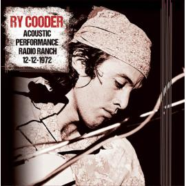 Acoustic Performance Radio Ranch 12-12-1972 - Ry Cooder