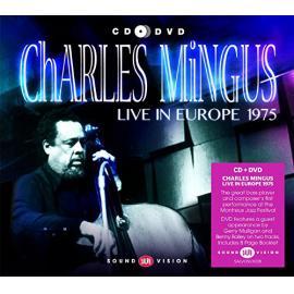Live In Europe 1975 - Charles Mingus