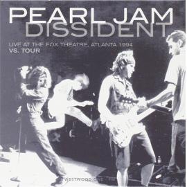 Dissident (Live At The Fox Theatre, Atlanta 1994 Vs. Tour) - Pearl Jam