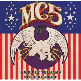Kick Out The Jams Motherf*cker! - MC5