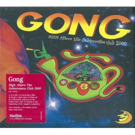 High Above The Subterania Club 2000 - Gong