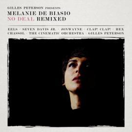 No Deal Remixed - Melanie De Biasio