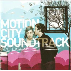 Even If It Kills Me - Motion City Soundtrack