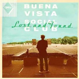 Lost And Found - Buena Vista Social Club