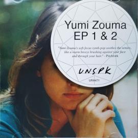 EP 1 & 2 - Yumi Zouma