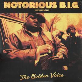 The Golden Voice (Instrumentals) - Notorious B.I.G.
