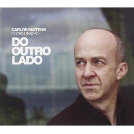 Do Outro Lado (C/ Orquestra) - Carlos Martins