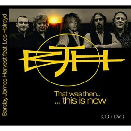 That Was Then... ...This Is Now  - Barclay James Harvest Featuring Les Holroyd