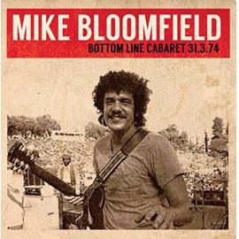 Bottom Line Cabaret 31.03.74 - Mike Bloomfield