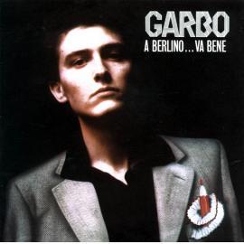 A Berlino...Va Bene - Garbo