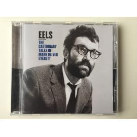 The Cautionary Tales Of Mark Oliver Everett - Eels