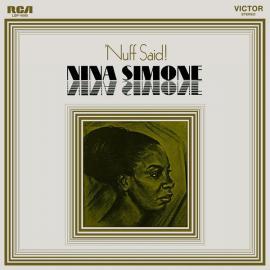 'Nuff Said! - Nina Simone