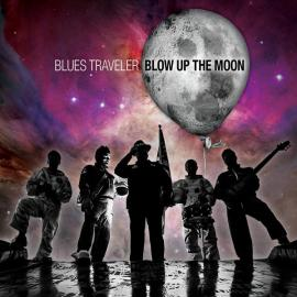 Blow Up The Moon - Blues Traveler