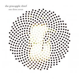 One Three Seven - The Pineapple Thief