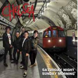 Saturday Night Sunday Morning - Chelsea