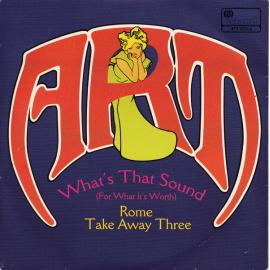 What's That Sound (For What It's Worth) / Rome Take Away Three - Art