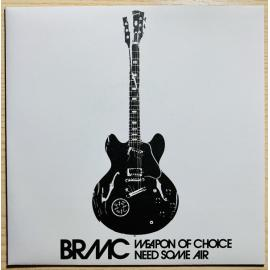 Weapon Of Choice / Need Some Air - Black Rebel Motorcycle Club