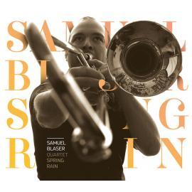 Spring Rain - Samuel Blaser Quartet