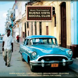 Music That Inspired Buena Vista Social Club - Various Production