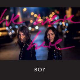 We Were Here - BOY