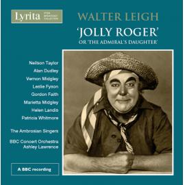 'Jolly Roger' Or 'The Admiral's Daughter' - Walter Leigh