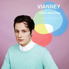 Idées Blanches - Vianney