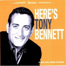Here's Tony Bennett - Tony Bennett
