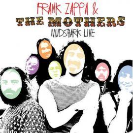 Mudshark Live - Frank Zappa