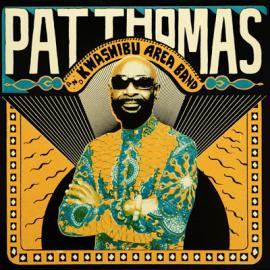 Pat Thomas And Kwashibu Area Band - Pat Thomas