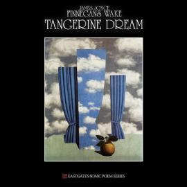 Finnegans Wake - Tangerine Dream