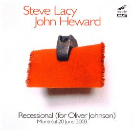 Recessional (For Oliver Johnson) - Steve Lacy