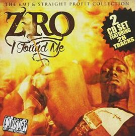 I Found Me (The KMJ & Straight Profit Collection) - Z-Ro