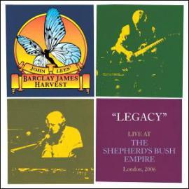 Legacy - Live At The Shepherds Bush Empire, London 2006 - John Lees' Barclay James Harvest