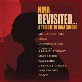 Nina Revisited... A Tribute to Nina Simone - Various Production