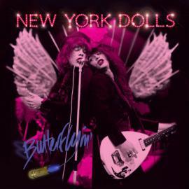Butterflyin' - New York Dolls