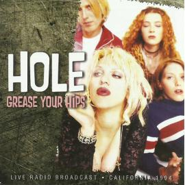 Grease Your Hips - Hole