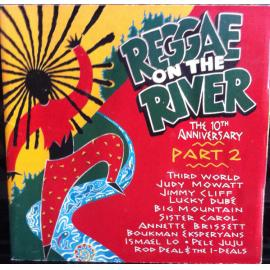 Reggae On The River The 10th Anniversary Part 2 - Various Production