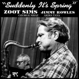 Suddenly It's Spring - Zoot Sims