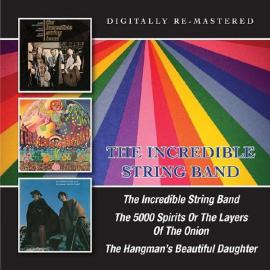 Incredible String Band/The 5000 Spirits Or The Layers Of The Onion/The Hangmans Beautiful Daughter - The Incredible String Band