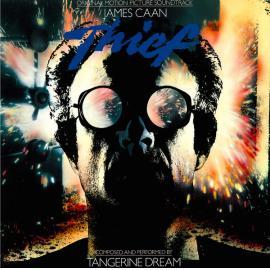 Thief (Original Motion Picture Soundtrack) - Tangerine Dream