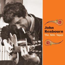 The Attic Tapes - John Renbourn