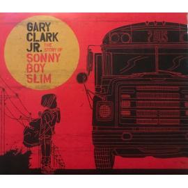 The Story Of Sonny Boy Slim - Gary Clark Jr.