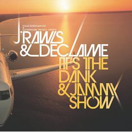 It's The Dank & Jammy Show - J. Rawls