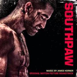 Southpaw (Original Motion Picture Soundtrack) - James Horner