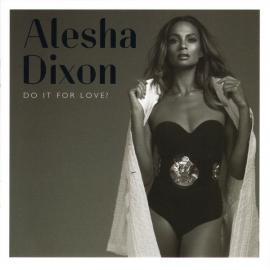 Do It For Love - Alesha Dixon