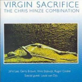 Virgin Sacrifice - The Chris Hinze Combination